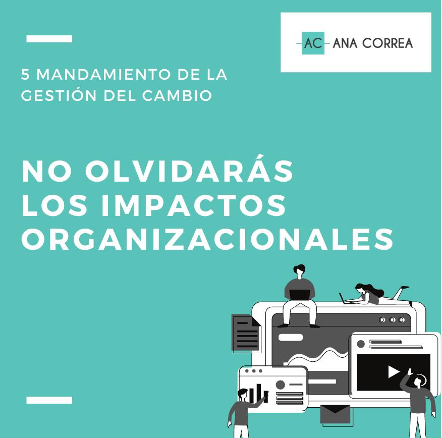 GESTION DEL CAMBIO ANA CORREA EXPERTA IMPACTO ORGANIZACIONAL HCMBOK MADRID BARCELONA SEVILLA VALENCIA MALAGA